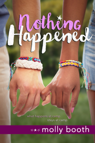 Blog Tour, Guest Post & Giveaway: Nothing Happened by Molly Booth