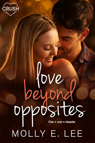 Blog Tour, Guest Post & Giveaway: Love Beyond Opposites by Molly E. Lee