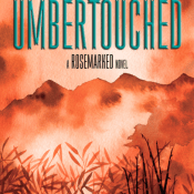 Books On Our Radar: Umbertouched (Rosemarked #2) by Livia Blackburne