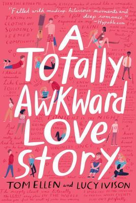 Book Rewind · Review: A Totally Awkward Love Story by Tom Ellen & Lucy Ivison