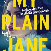 Blog Tour & Feature: My Plain Jane by Cynthia Hand, Jodi Meadows, & Brodi Ashton