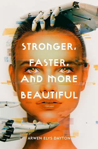 Books On Our Radar: Stronger, Faster, and More Beautiful by Arwen Elys Dayton