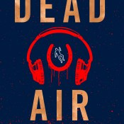 Author Interview & Review: Dead Air by Rachel Caine, Gwenda Bond, and Carrie Ryan