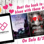 News & Giveaway: Beat the Back to School Blues Entangled Teen Sale