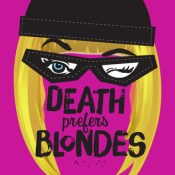 Cover Crush: Death Prefers Blondes by Caleb Roehrig