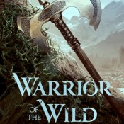 Books On Our Radar: Warrior of the Wild by Tricia Levenseller
