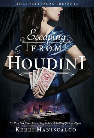 Blog Tour, Feature & Giveaway: Escaping from Houdini by Kerri Maniscalco