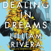 Cover Crush: Dealing in Dreams by Lilliam Rivera