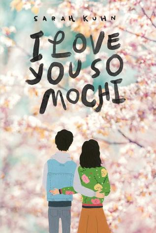 Cover Crush: I Love You So Mochi by Sarah Kuhn