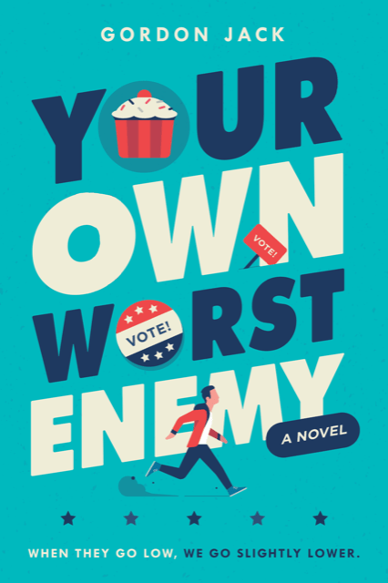 Blog Tour, Guest Post & Giveaway: Your Own Worst Enemy by Gordon Jack
