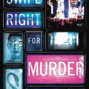 Cover Crush: Swipe Right for Murder by Derek Milman