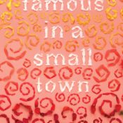 Blog Tour & Feature: Famous in a Small Town by Emma Mills