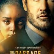 TV Thoughts: The Passage – S1E1 – Pilot