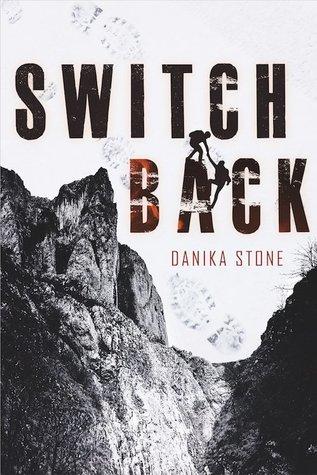 Books On Our Radar: Switchback by Danika Stone
