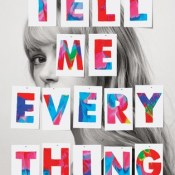 Books On Our Radar: Tell Me Everything by Sarah Enni