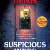 New Release & Audiobook Review: Stranger Things: Suspicious Minds by Gwenda Bond