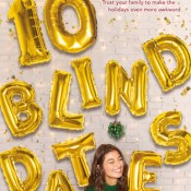 Books On Our Radar: 10 Blind Dates by Ashley Elston