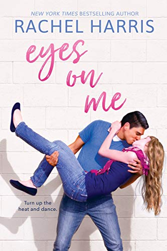 Guest Post & Giveaway: Eyes on Me by Rachel Harris