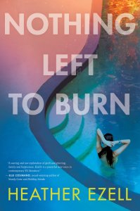 Book Rewind Review: Nothing Left to Burn by Heather Ezell