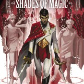 Review: Shades of Magic vol. #1: The Steel Prince by V.E. Schwab & Andrea Olimpieri