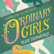 Cover Crush: Ordinary Girls by Blair Thornburgh