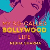 Book Rewind: My So-Called Bollywood Life by Nisha Sharma