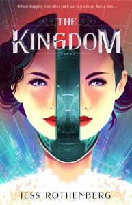 Blog Tour: The Kingdom by Jess Rothenberg