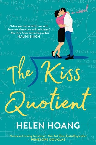 Fridays I'm In Love: The Kiss Quotient by Helen Hoang