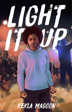 Cover Crush: Light It Up by Kekla Magoon