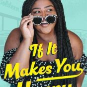 Blog Tour, Guest Post & Giveaway: If It Makes You Happy by Claire Kann