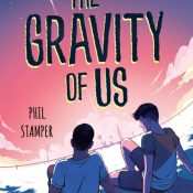 Cover Crush: The Gravity of Us by Phil Stamper