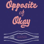 Blog Tour & Giveaway: The Exact Opposite of Okay by Laura Steven