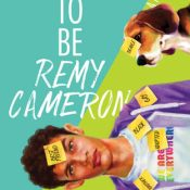 Books On Our Radar: How to Be Remy Cameron by Julian Winters