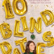 Blog Tour, Feature & Giveaway: 10 Blind Dates by Ashley Elston (part 2)