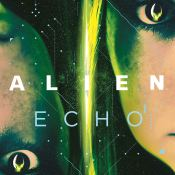 Audiobook Review: Alien: Echo by Mira Grant
