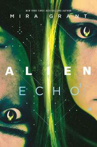 Audiobook Review: Alien: Echo by Mira Grant