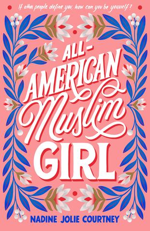 Books On Our Radar: All-American Muslim Girl by Nadine Jolie Courtney