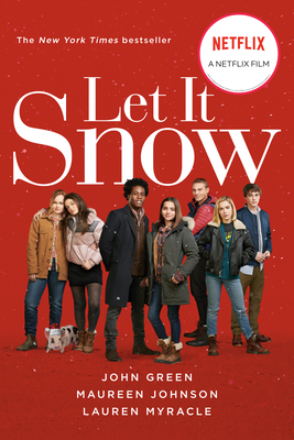 Movie Musings & Upcoming Event: Let It Snow by Lauren Myracle, John Green, and Maureen Johnson