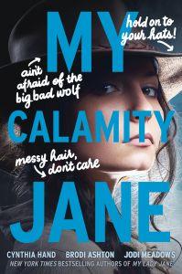 Cover Reveal: My Calamity Jane by Brodi Ashton, Cynthia Hand, & Jodi Meadows