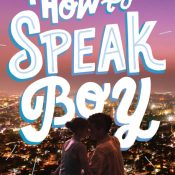 Books On Our Radar: How to Speak Boy by Tiana Smith