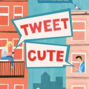 Cover Crush: Tweet Cute by Emma Lord