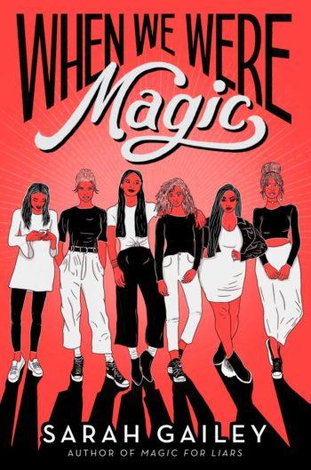 Cover Crush: When We Were Magic by Sarah Gailey