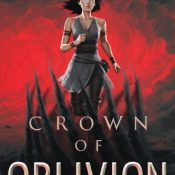 Blog Tour, Review & Giveaway: Crown of Oblivion by Julie Eshbaugh