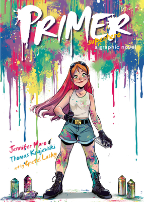 Cover Crush: Primer by Jennifer Muro & Thomas Krajewski, with Art by Gretel Lusky