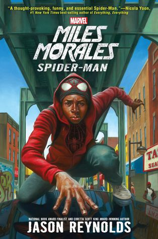 Book Rewind Review: Miles Morales: Spider-Man by Jason Reynolds