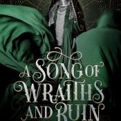 Blog Tour, Guest Post & Giveaway: A Song of Wraiths and Ruin by by Roseanne A. Brown
