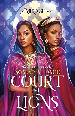 Cover Crush: Court of Lions (Mirage #2) by Somaiya Daud