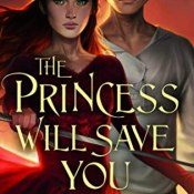 Guest Post & Giveaway: The Princess Will Save You by Sarah Henning