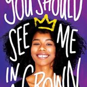 Audiobook Review & Giveaway: You Should See Me in a Crown by Leah Johnson