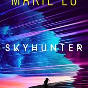 Books On Our Radar: Skyhunter by Marie Lu